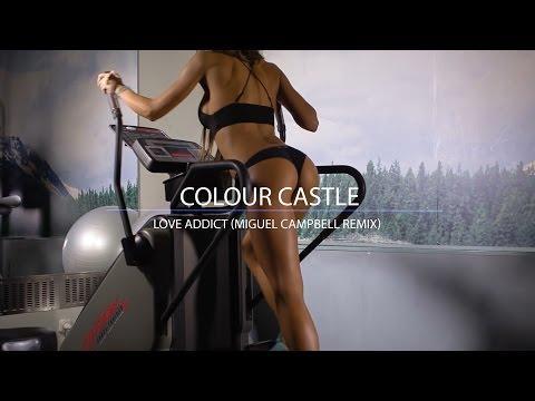 Colour Castle - Love Addict (Miguel Campbell Remix) (INFINITY) #enjoybeauty