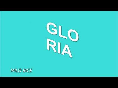 Milo Bice -  Gloria [Beauté Remix]