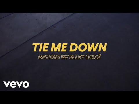 Gryffin, Elley Duhé - Tie Me Down (Lyric Video)