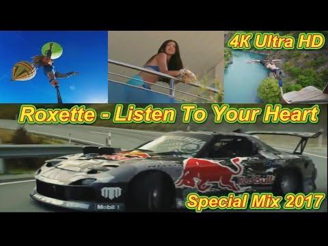 Roxette - Listen To Your Heart  ( Special Mix 2017 )  Ultra HD
