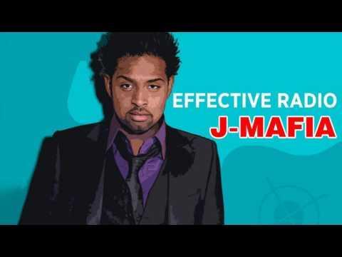 Effective Radio - J-Mafia - Official Audio Release