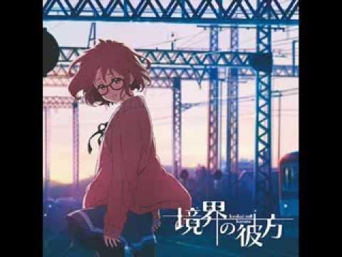 Kyoukai No Kanata Opening Full