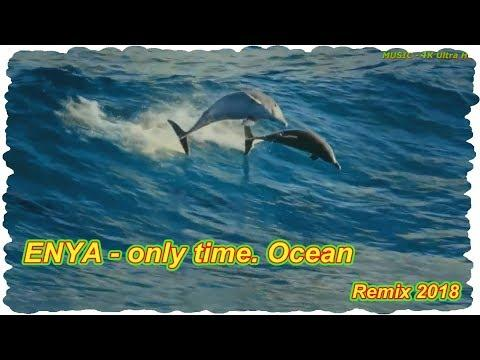 ENYA - Only Time. Ocean ( Remix 2018 )