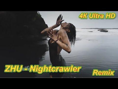 ZHU - Nightcrawler ( Remix ). Ultra HD
