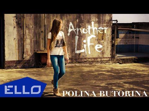 Polina Butorina - Another Life